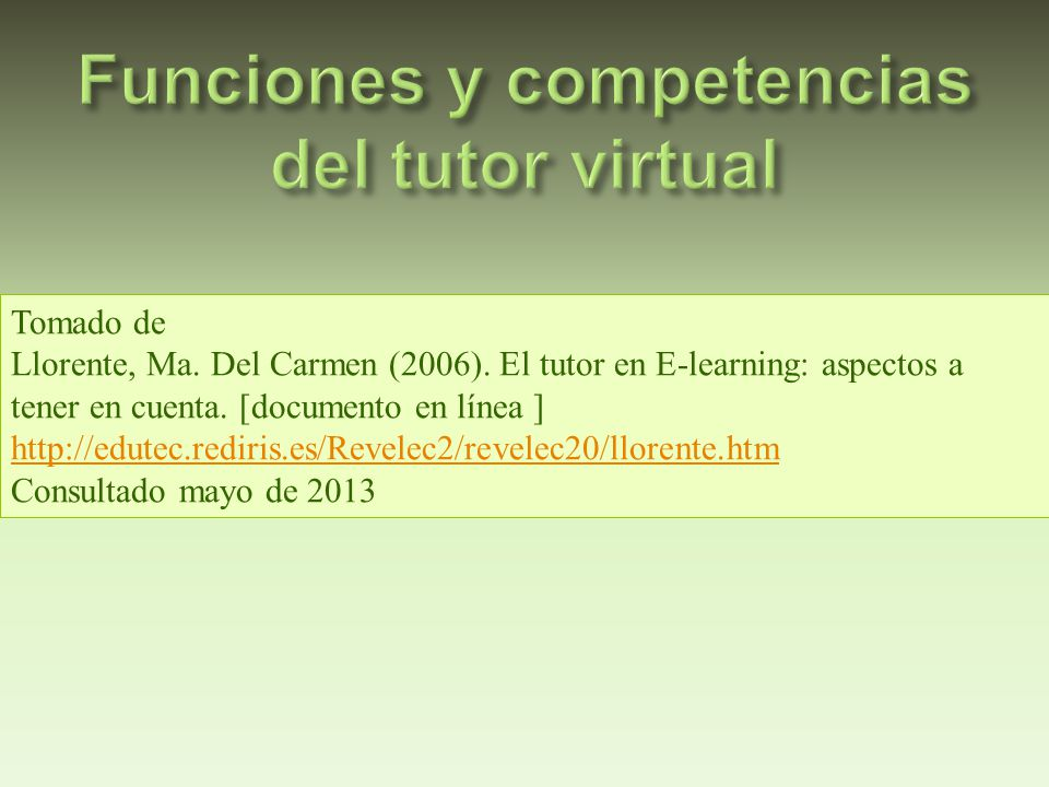Funciones y competencias del tutor virtual