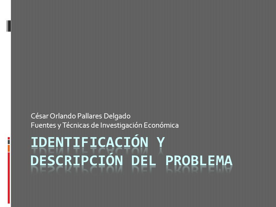 Identificación y Descripción del Problema