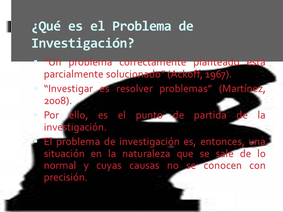 ¿Qué es el Problema de Investigación