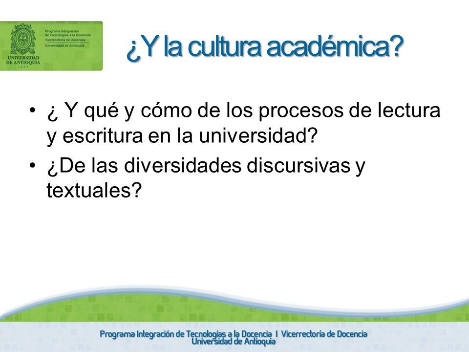 ¿Y la cultura académica