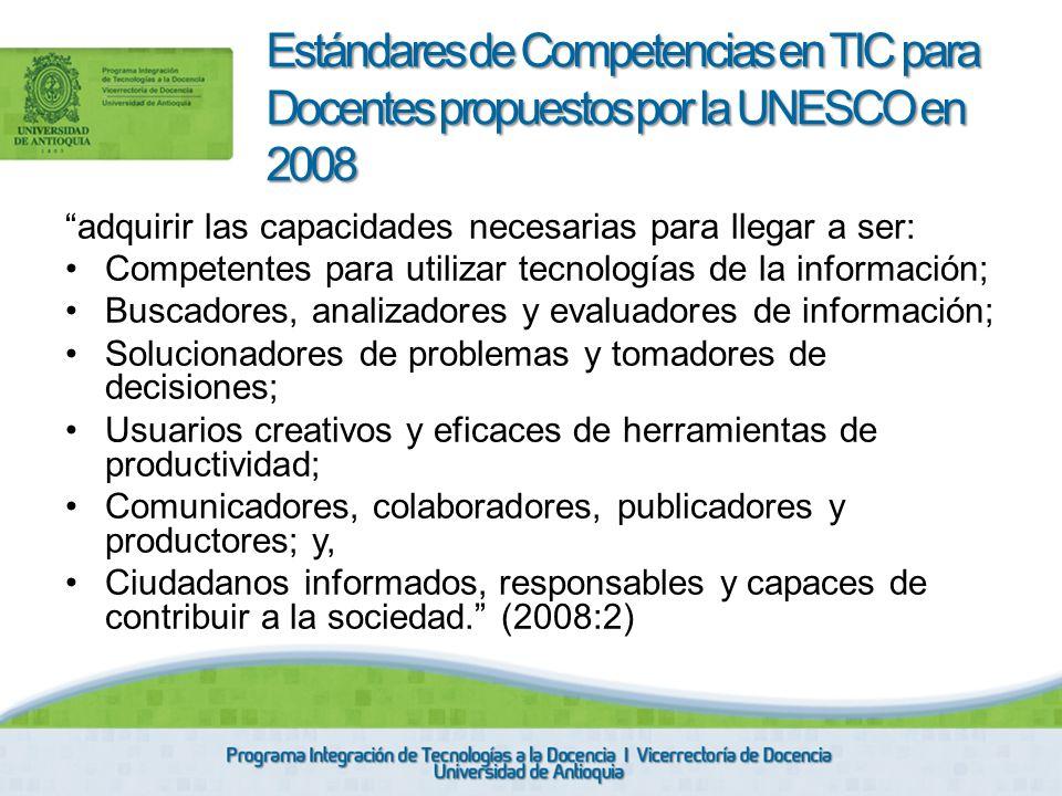 Estándares de Competencias en TIC para Docentes propuestos por la UNESCO en 2008