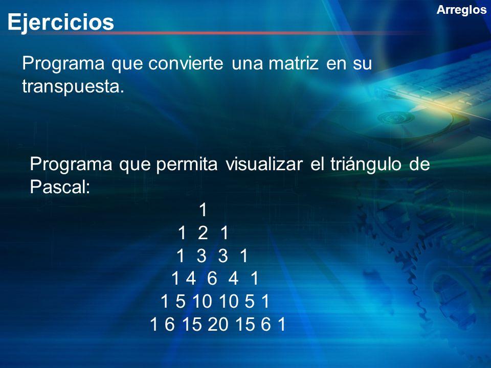 Ejercicios Programa que convierte una matriz en su transpuesta.