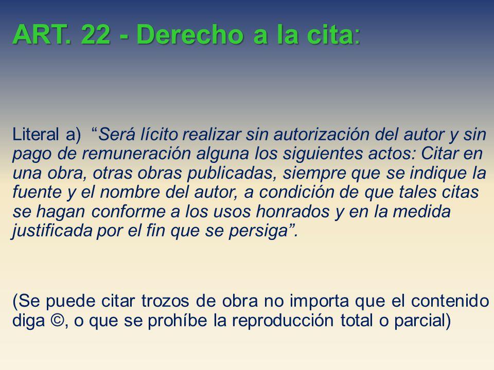 ART. 22 - Derecho a la cita: