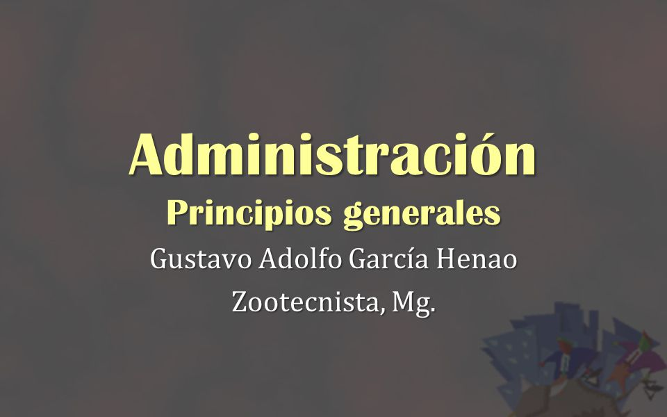 Administración Principios generales