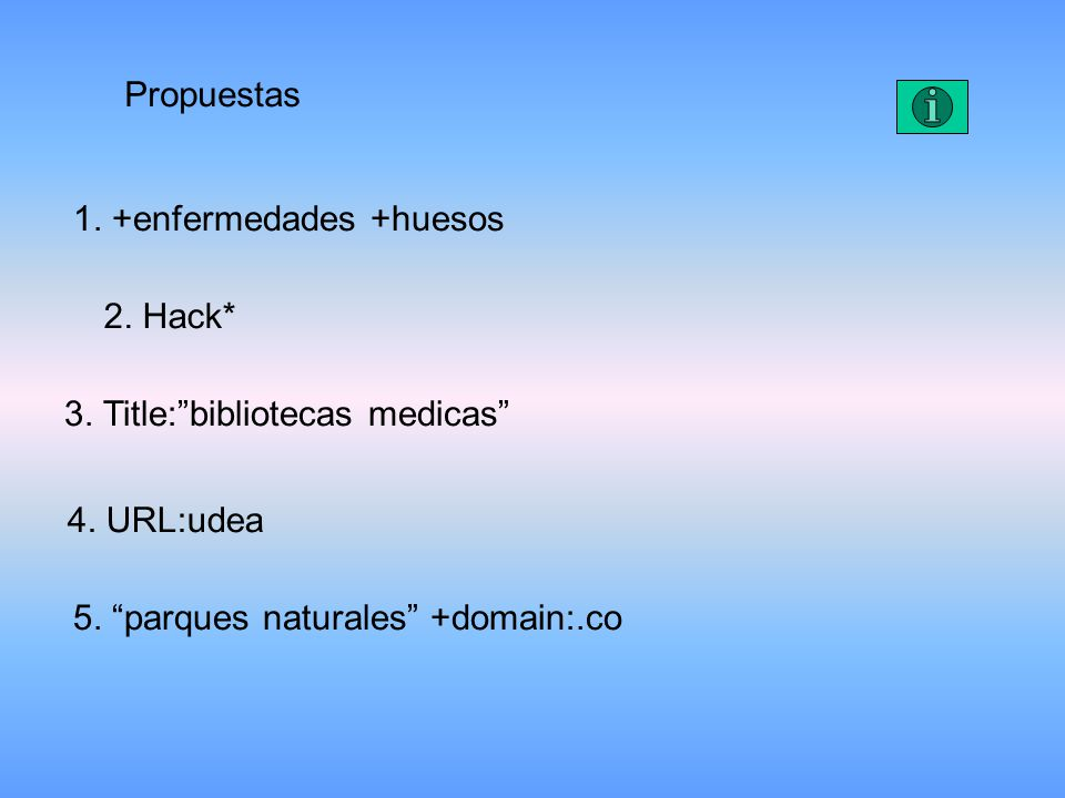 Propuestas 1. +enfermedades +huesos. 2. Hack* 3.