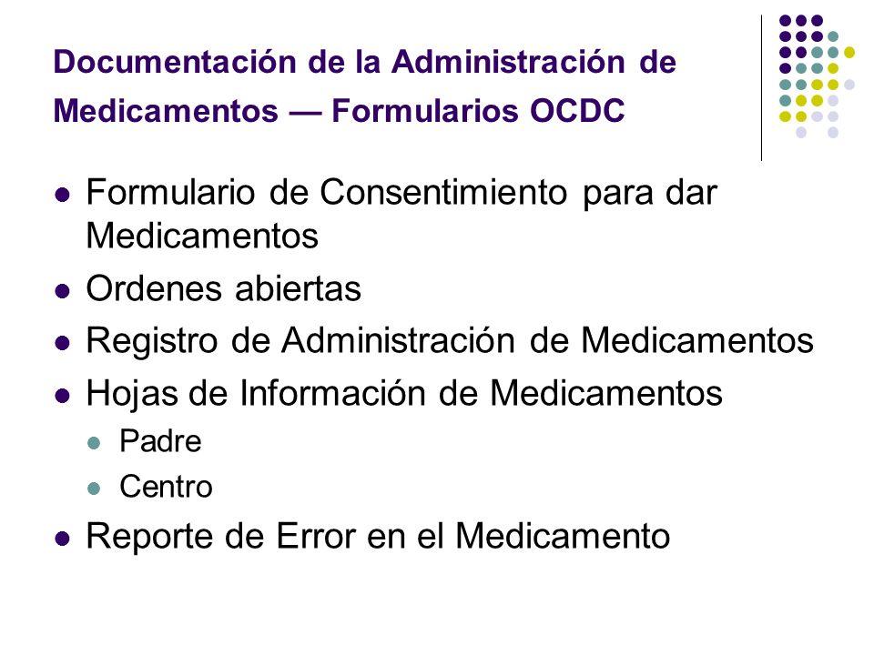 Documentación de la Administración de Medicamentos — Formularios OCDC