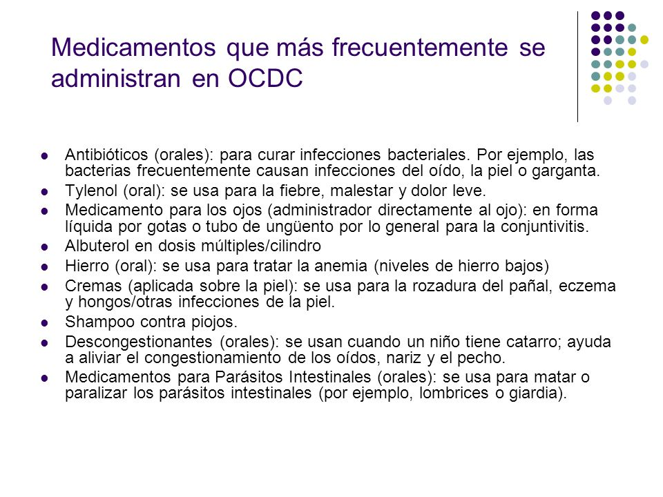 Medicamentos que más frecuentemente se administran en OCDC