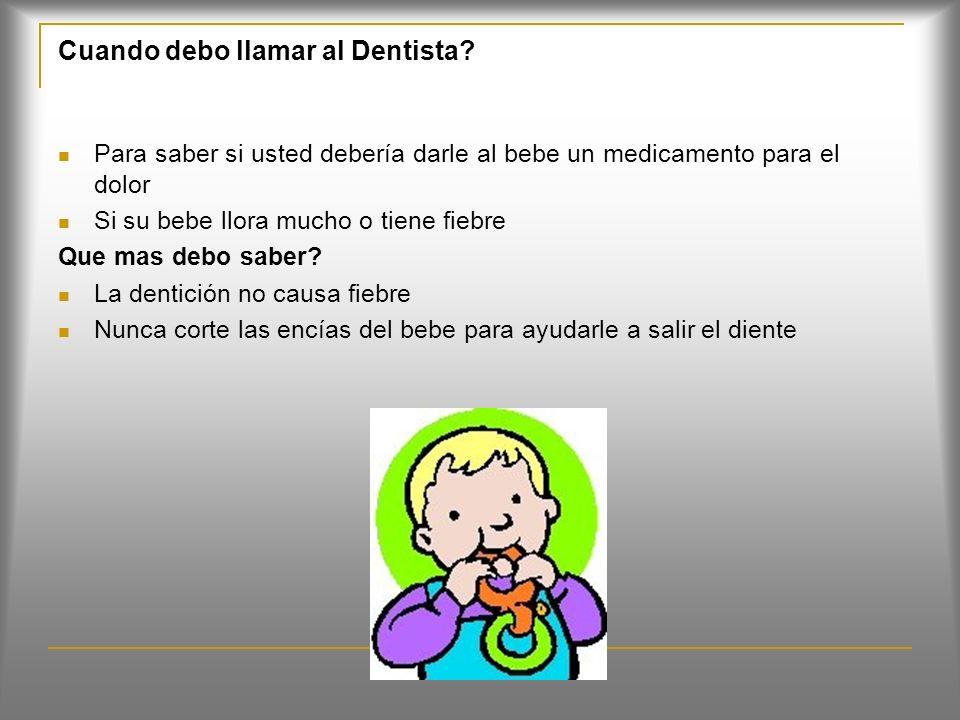 Cuando debo llamar al Dentista