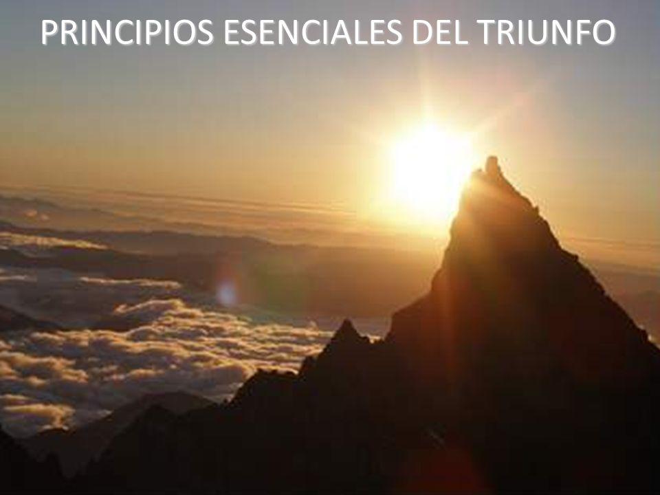 PRINCIPIOS ESENCIALES DEL TRIUNFO