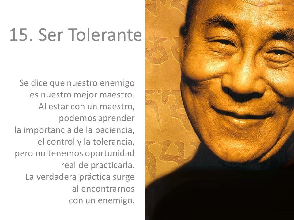 15. Ser Tolerante