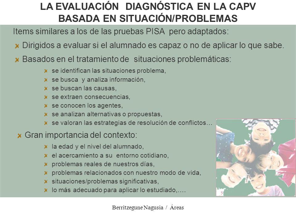 LA EVALUACIÓN DIAGNÓSTICA EN LA CAPV BASADA EN SITUACIÓN/PROBLEMAS