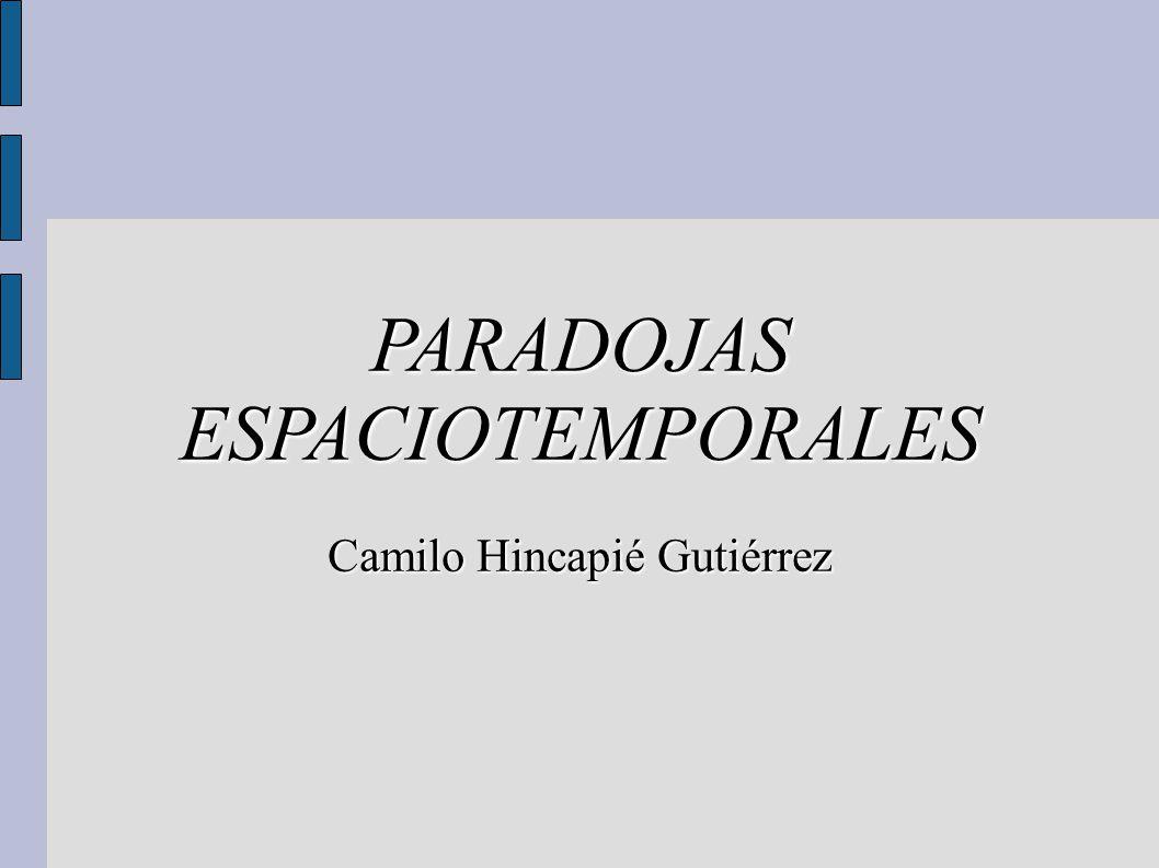PARADOJAS ESPACIOTEMPORALES