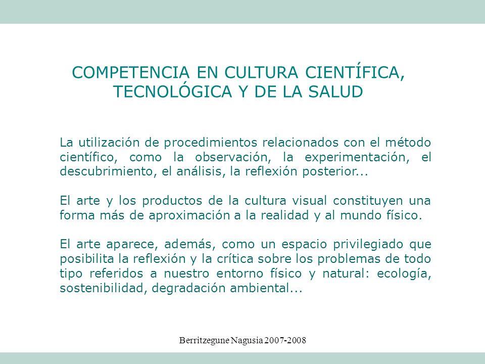 COMPETENCIA EN CULTURA CIENTÍFICA, TECNOLÓGICA Y DE LA SALUD