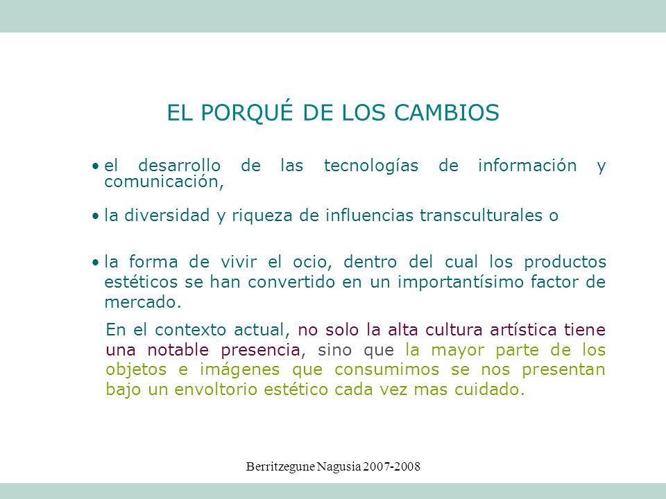 EL PORQUÉ DE LOS CAMBIOS