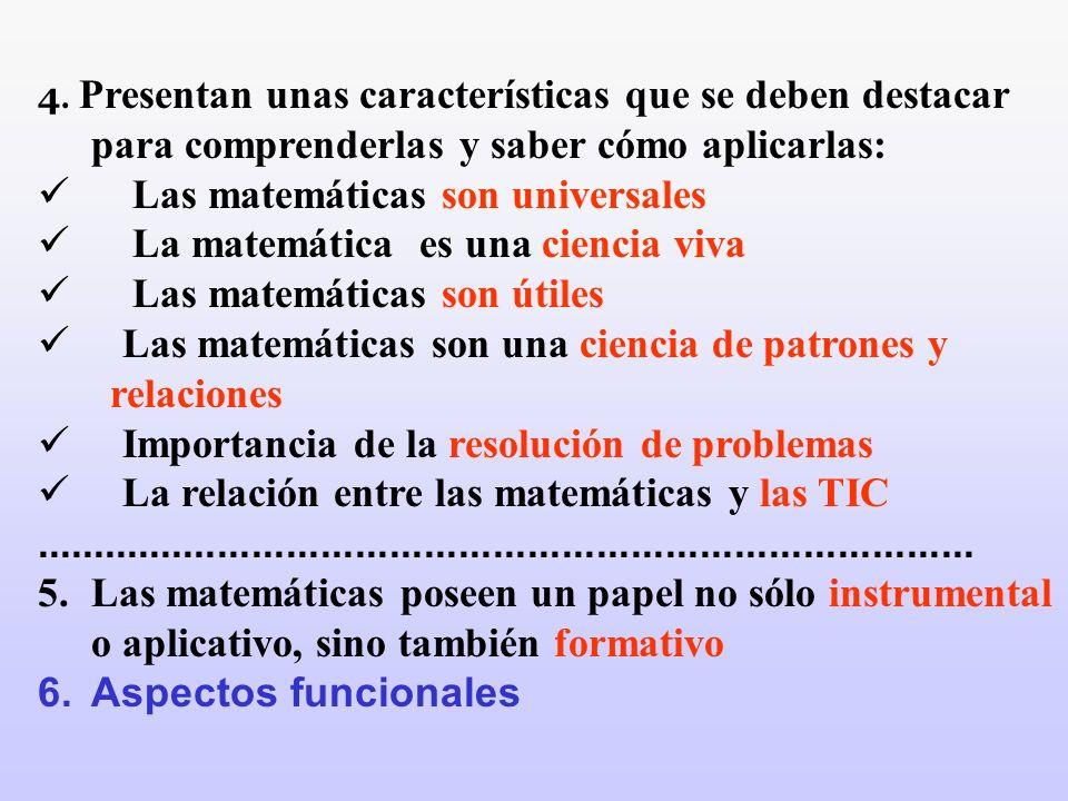Las matemáticas son universales La matemática es una ciencia viva