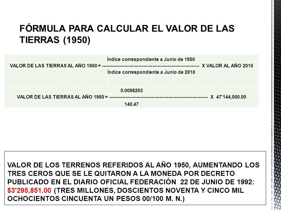 FÓRMULA PARA CALCULAR EL VALOR DE LAS TIERRAS (1950)