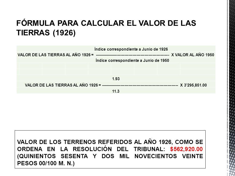 FÓRMULA PARA CALCULAR EL VALOR DE LAS TIERRAS (1926)