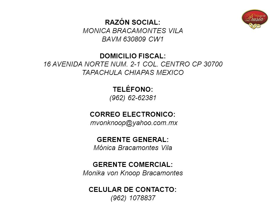 MONICA BRACAMONTES VILA BAVM 630809 CW1 DOMICILIO FISCAL: