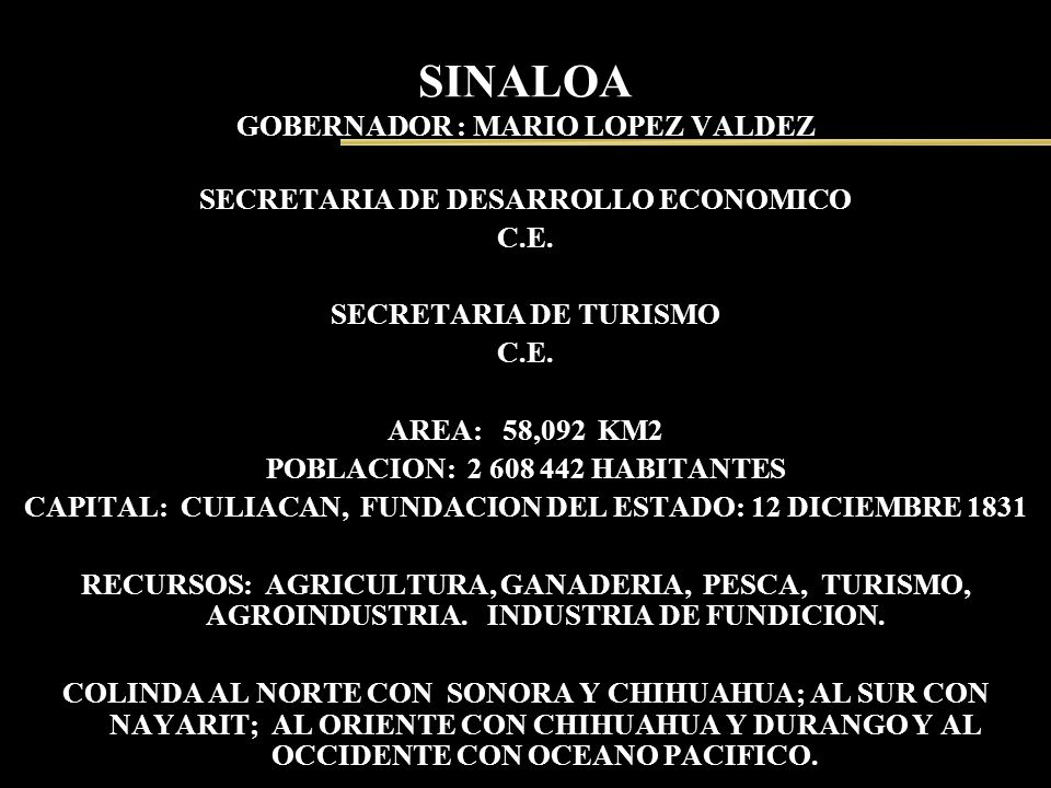 SINALOA GOBERNADOR : MARIO LOPEZ VALDEZ