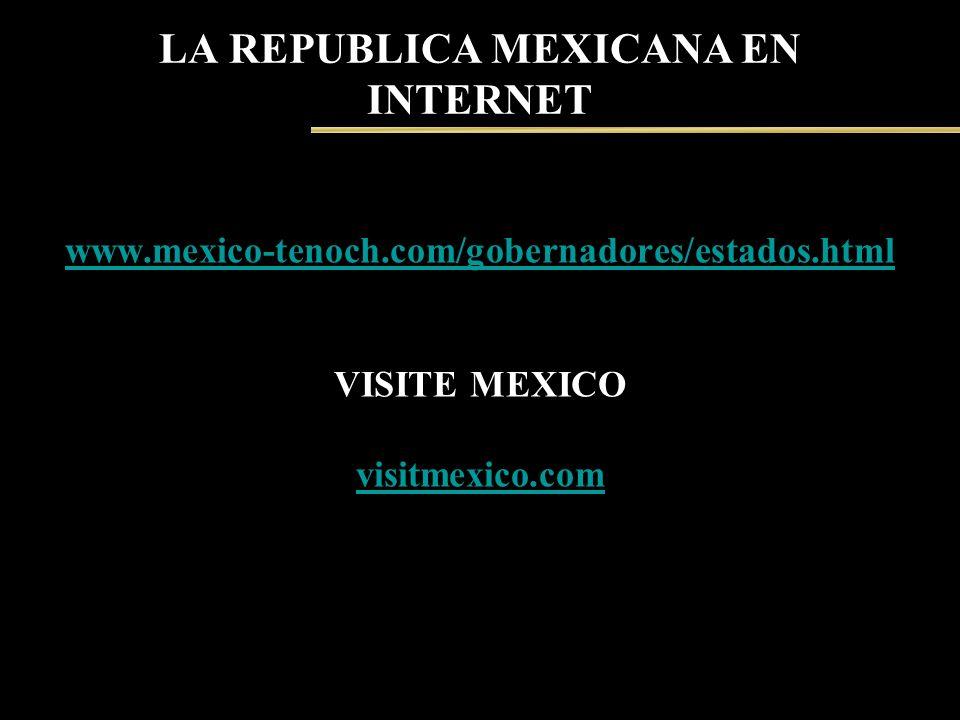 LA REPUBLICA MEXICANA EN INTERNET
