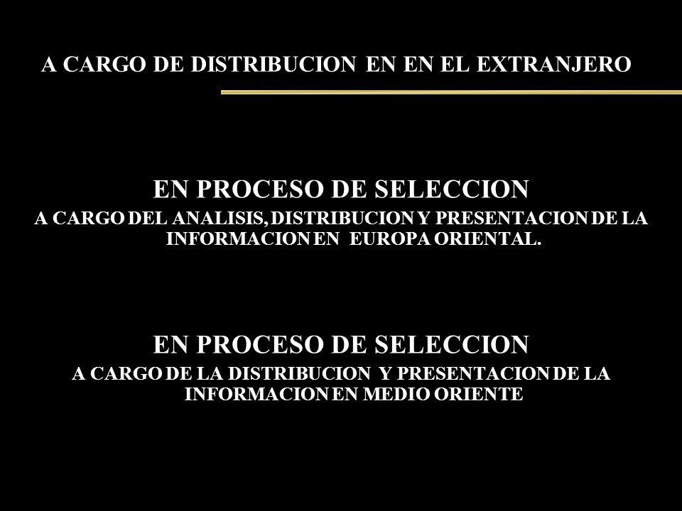A CARGO DE DISTRIBUCION EN EN EL EXTRANJERO