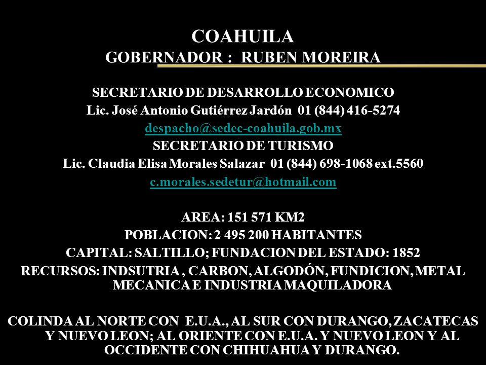 COAHUILA GOBERNADOR : RUBEN MOREIRA