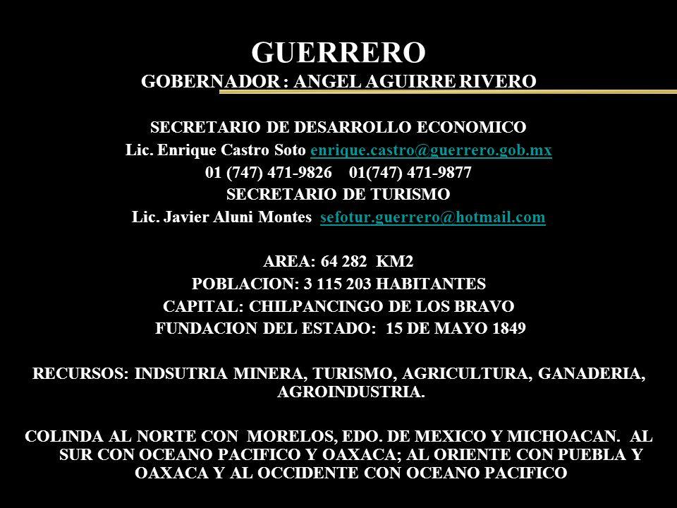 GUERRERO GOBERNADOR : ANGEL AGUIRRE RIVERO