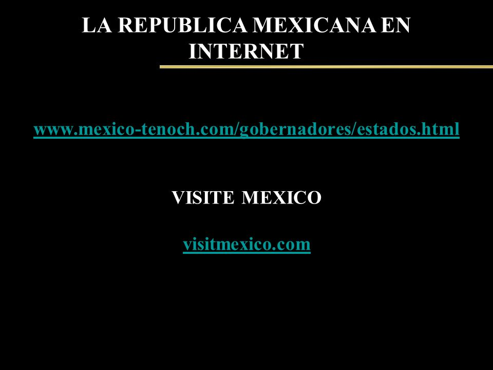 LA REPUBLICA MEXICANA EN INTERNET