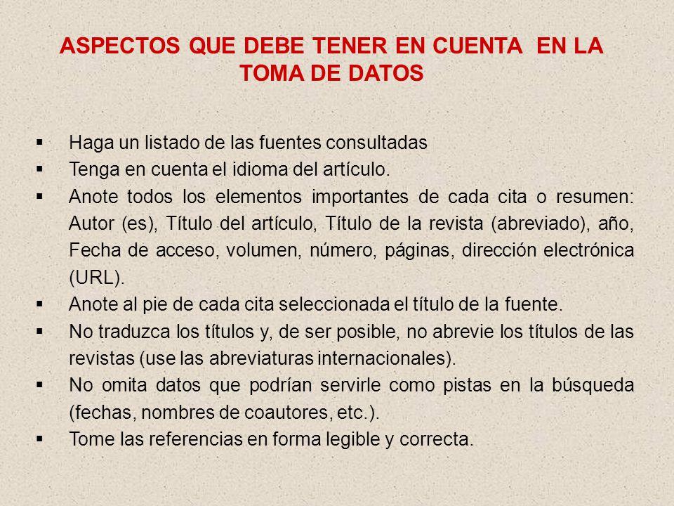 ASPECTOS QUE DEBE TENER EN CUENTA EN LA TOMA DE DATOS