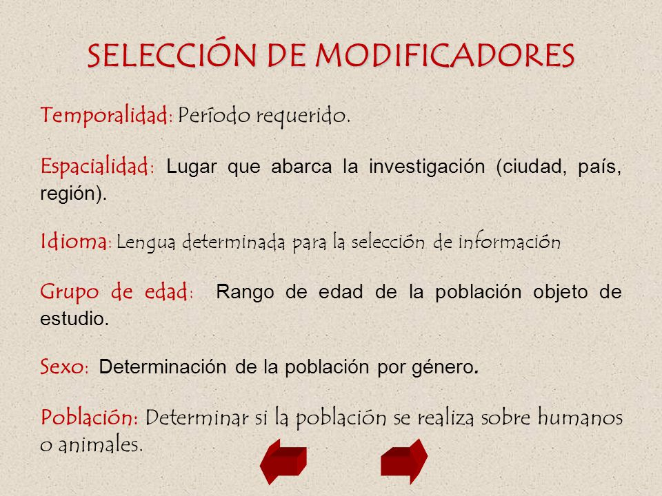 SELECCIÓN DE MODIFICADORES