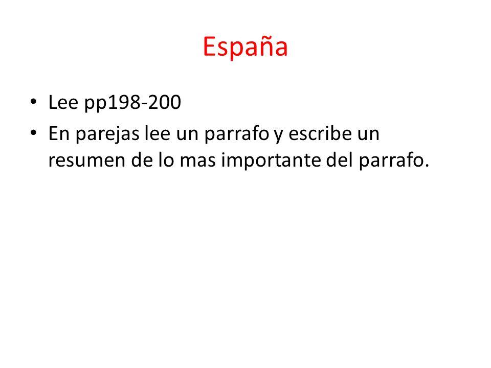 España Lee pp198-200.