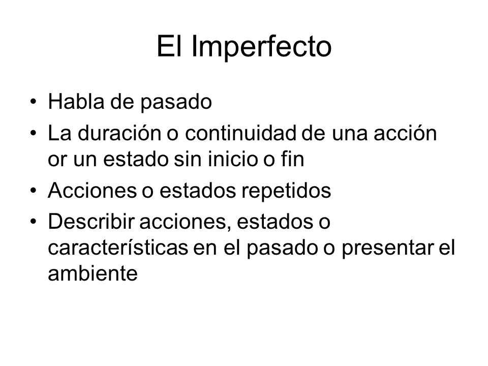 El Imperfecto Habla de pasado