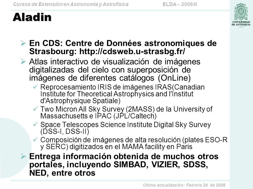 Aladin En CDS: Centre de Données astronomiques de Strasbourg: http://cdsweb.u-strasbg.fr/