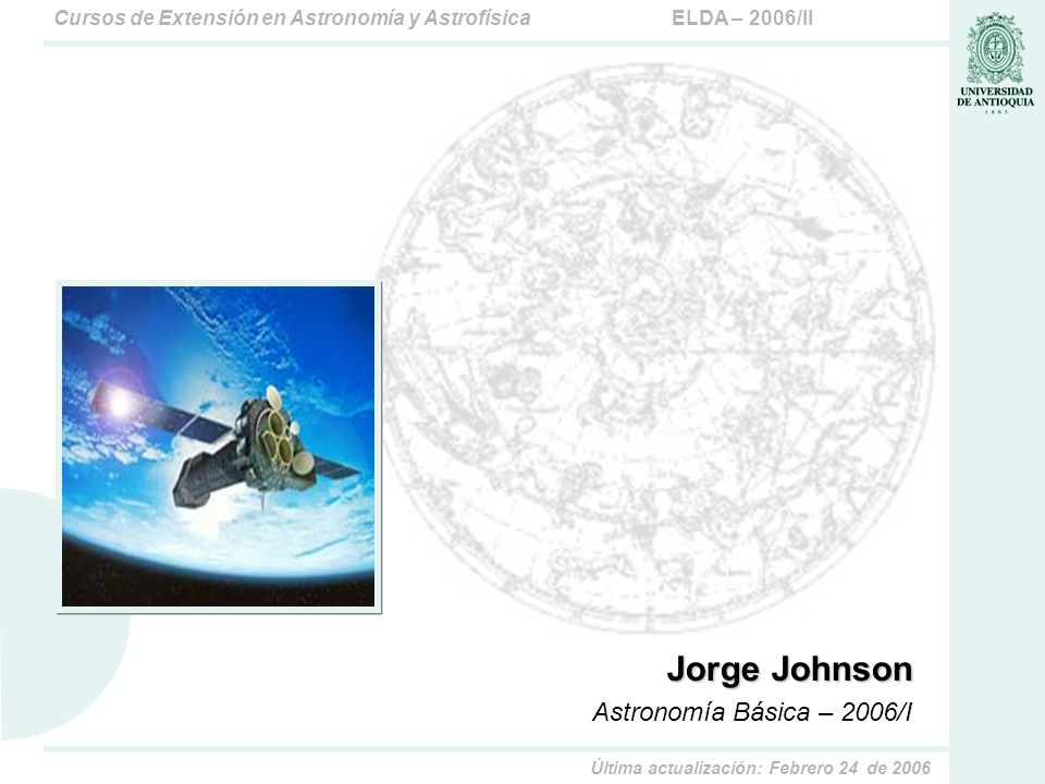 Jorge Johnson Astronomía Básica – 2006/I