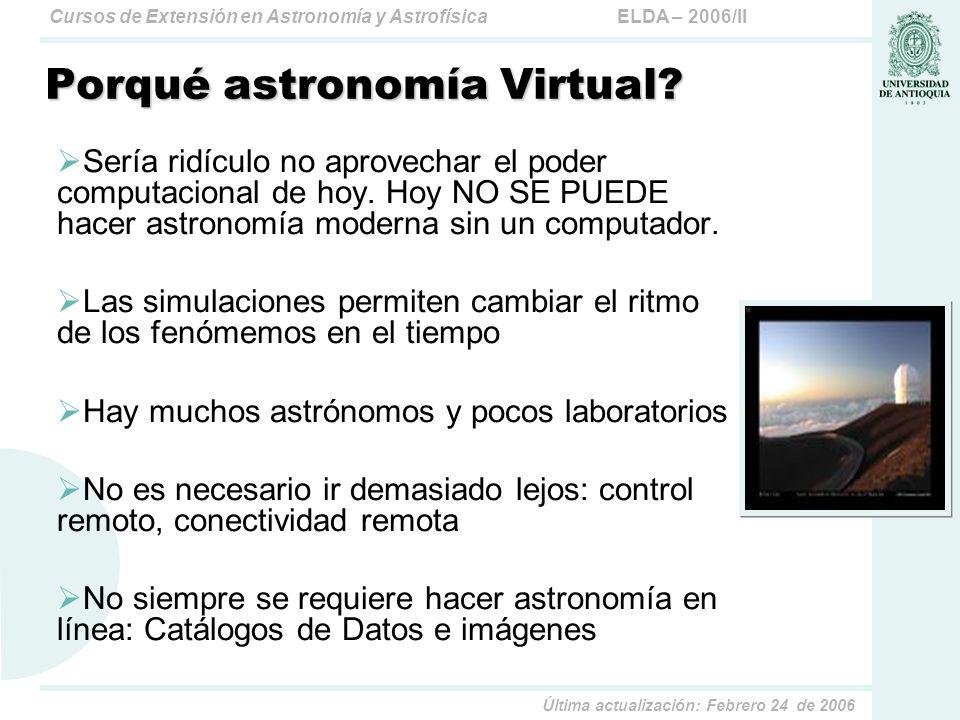 Porqué astronomía Virtual