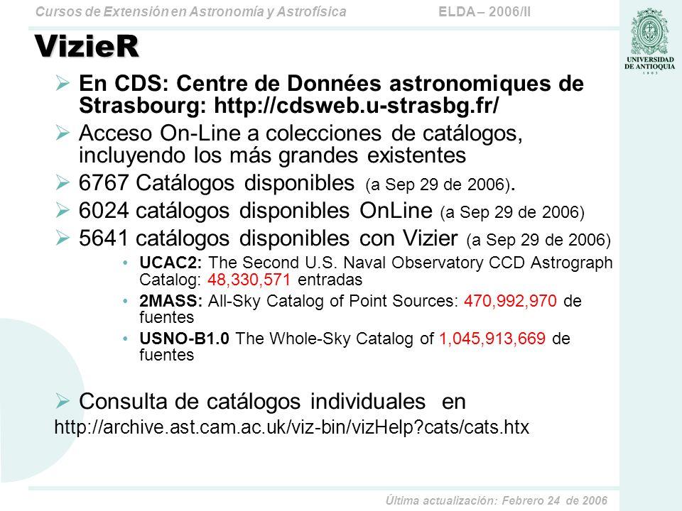 VizieR En CDS: Centre de Données astronomiques de Strasbourg: http://cdsweb.u-strasbg.fr/
