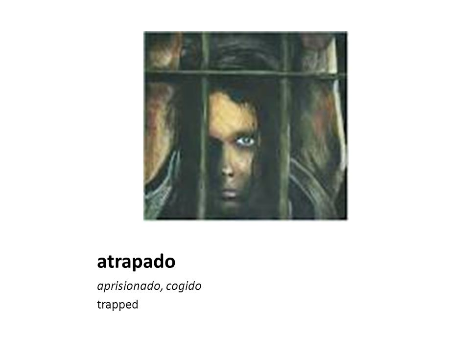 atrapado aprisionado, cogido trapped