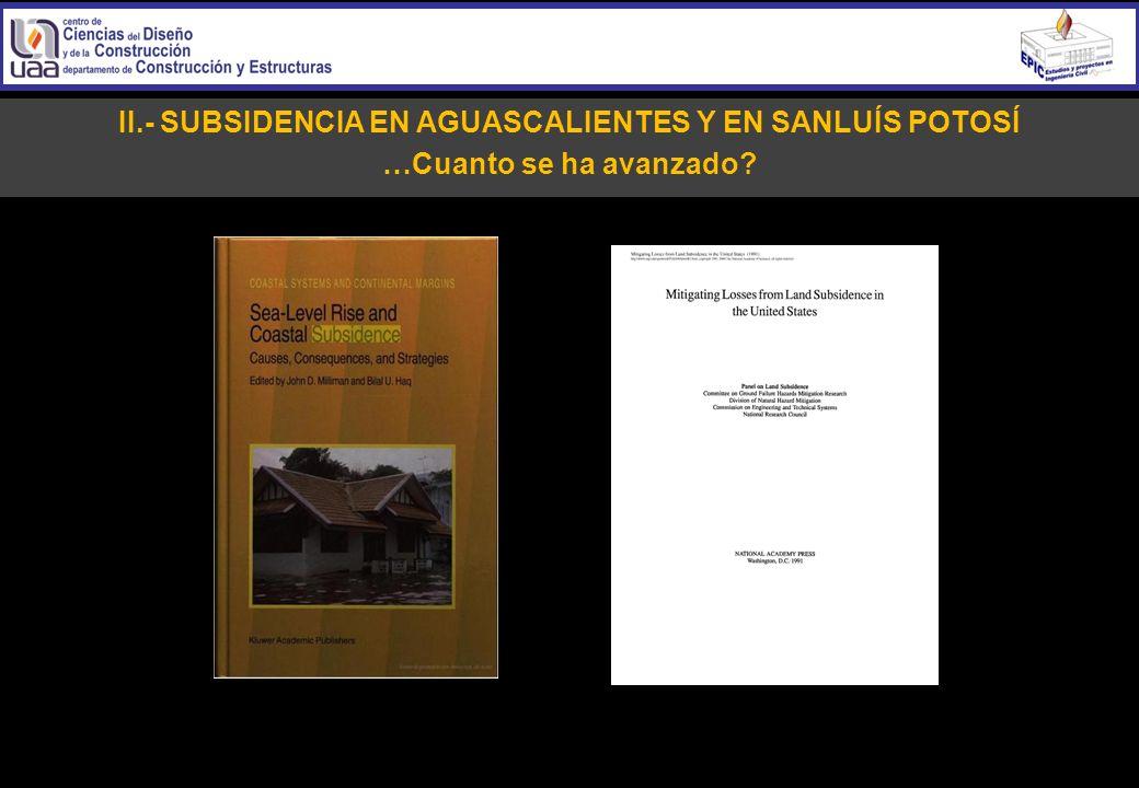 II.- SUBSIDENCIA EN AGUASCALIENTES Y EN SANLUÍS POTOSÍ