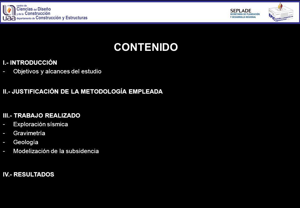 CONTENIDO I.- INTRODUCCIÓN - Objetivos y alcances del estudio
