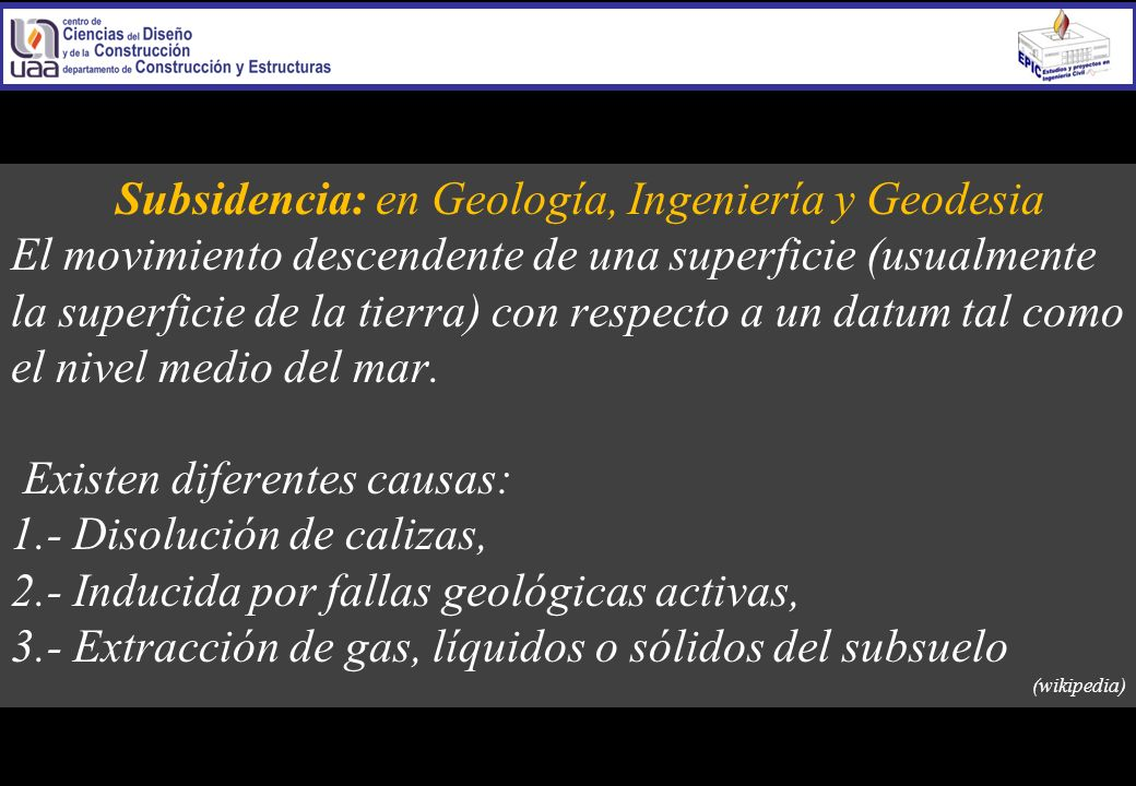 Subsidencia: en Geología, Ingeniería y Geodesia