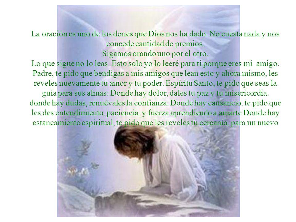 La oración es uno de los dones que Dios nos ha dado