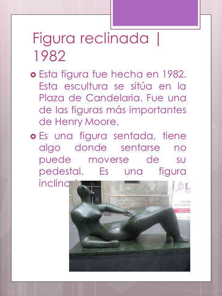 Figura reclinada | 1982