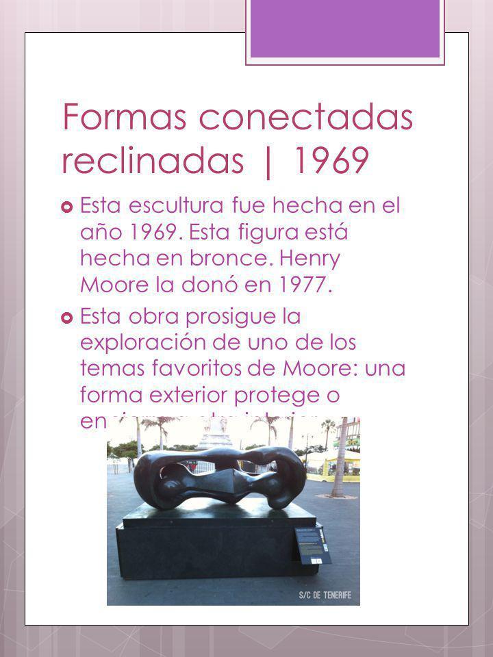 Formas conectadas reclinadas | 1969