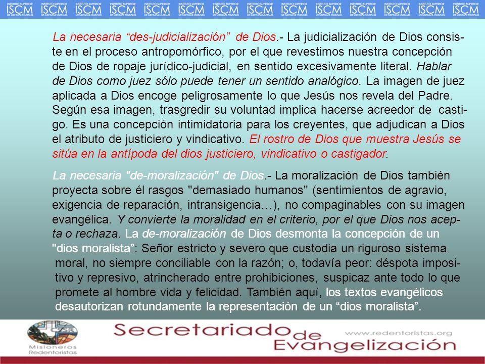 La necesaria des-judicialización de Dios