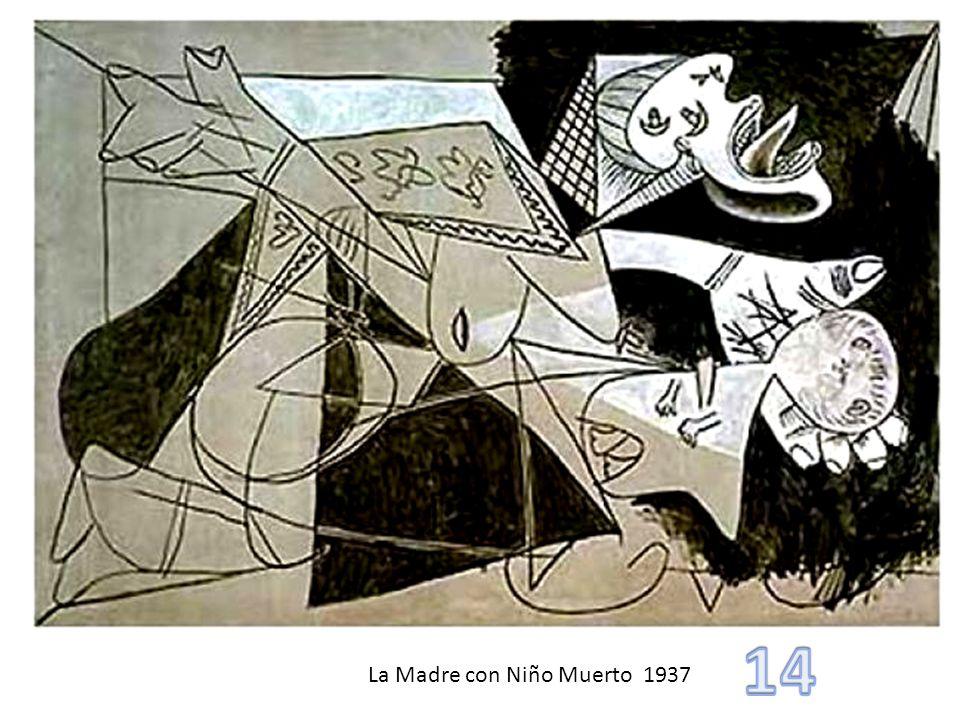 La Madre con Niño Muerto 1937