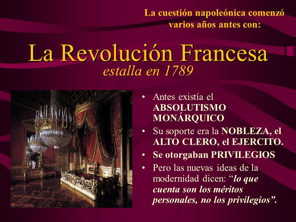 La cuestión napoleónica comenzó varios años antes con: