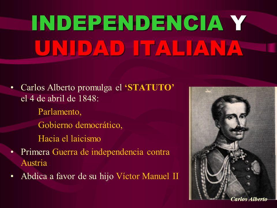 INDEPENDENCIA Y UNIDAD ITALIANA