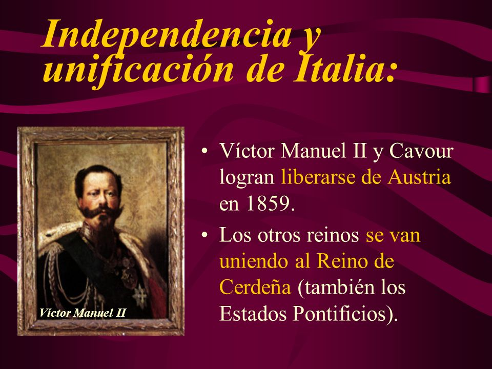 Independencia y unificación de Italia: