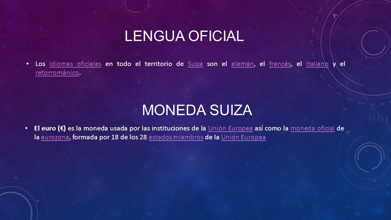 Lengua oficial MONEDA SUIZA