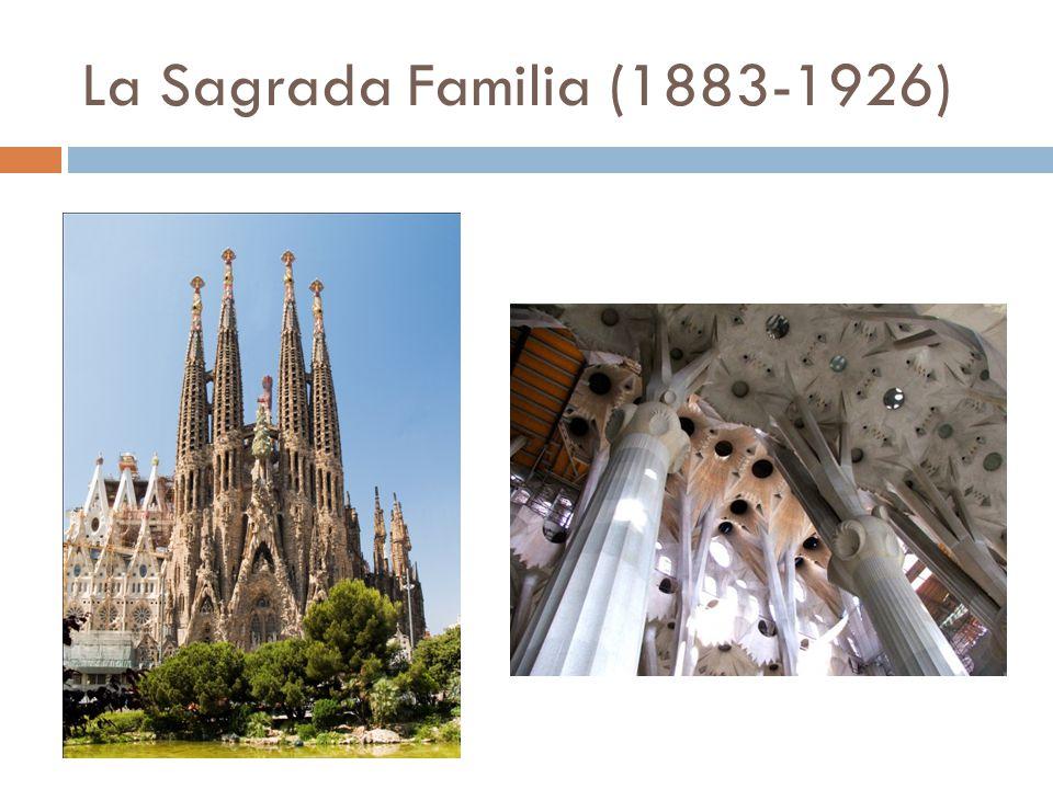 La Sagrada Familia (1883-1926)